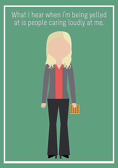 """Leslie Knope: """"Caring Loudly"""" by mawalie"""