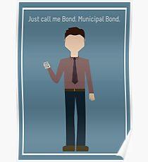 """Ben Wyatt: """"Municipal Bond"""" Poster"""