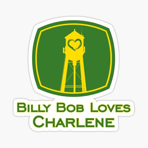 Billy Bob aime Charlene Sticker
