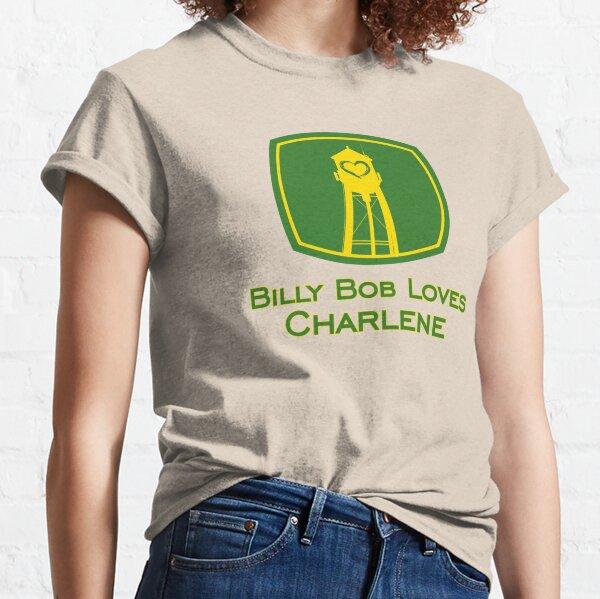 Billy Bob Loves Charlene Classic T-Shirt
