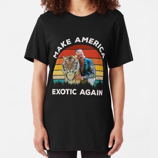 Make America Exotic Again - Joe Exotic The Tiger King Slim Fit T-Shirt