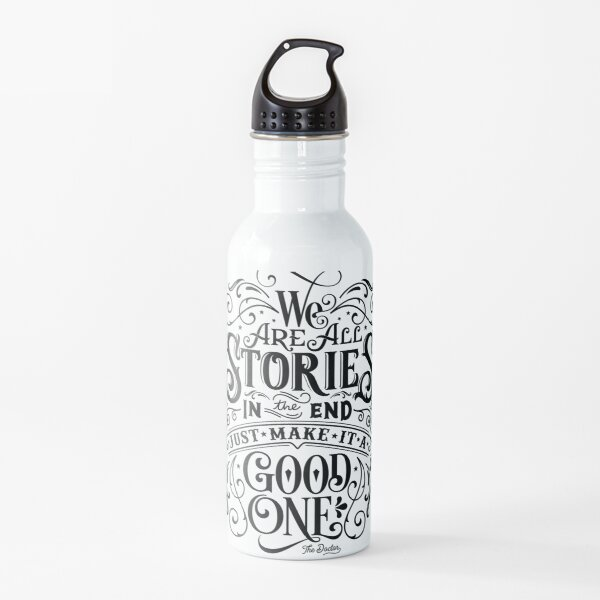 We Are All Stories In The End. Water Bottle
