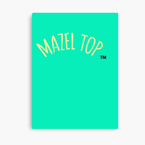 Who is Mazel Top? Canvas Print