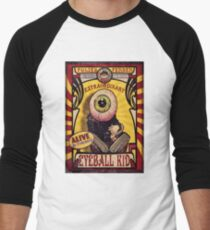 The Extraordinary Eyeball Kid: Sideshow Poster Baseball ¾ Sleeve T-Shirt