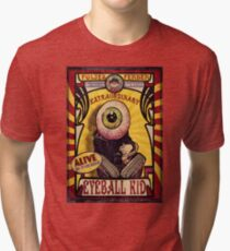 The Extraordinary Eyeball Kid: Sideshow Poster Tri-blend T-Shirt