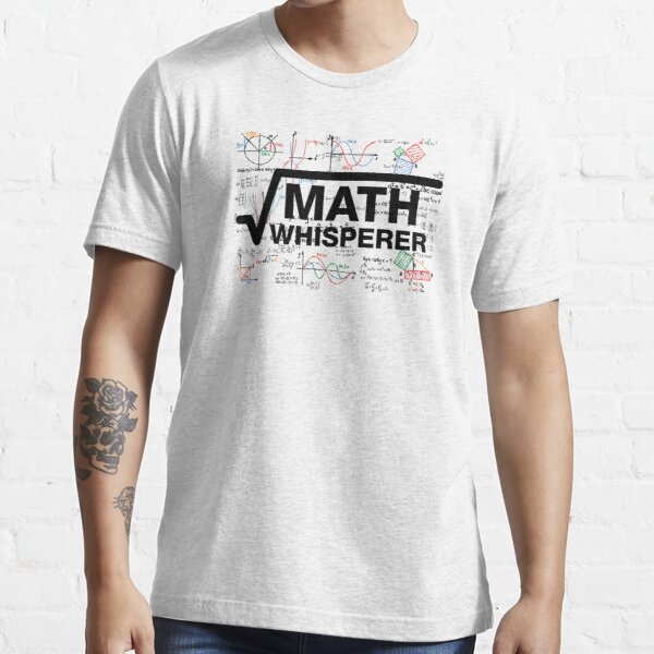 Math Whisperer Essential T-Shirt