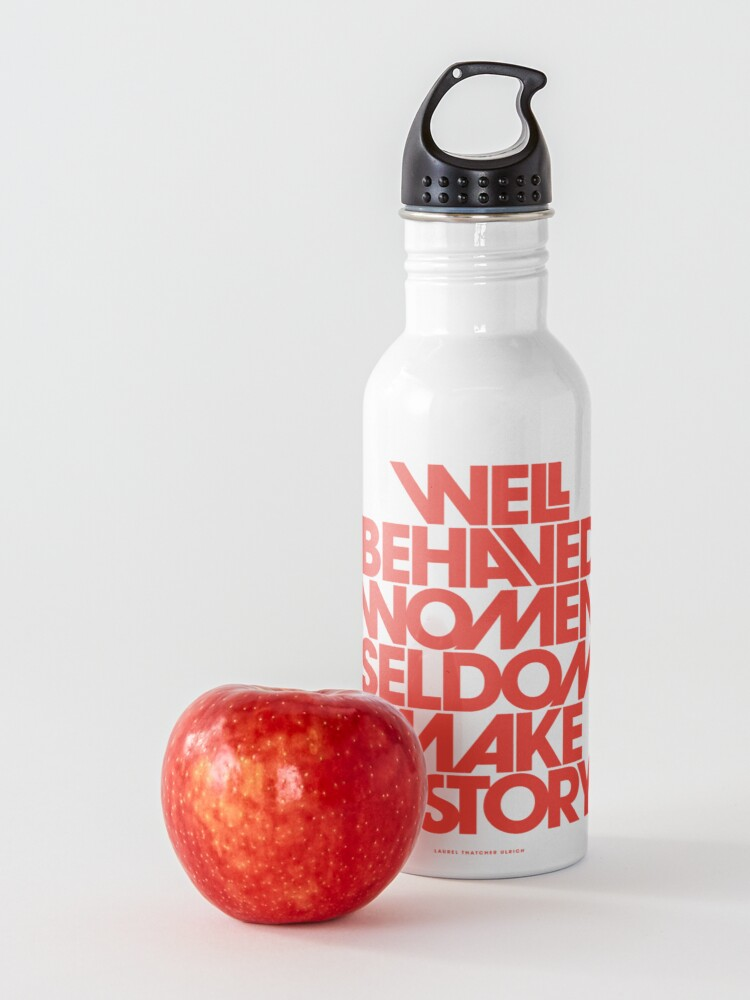 Alternate view of Well Behaved Women Seldom Make History (Pink & Red Version) Water Bottle
