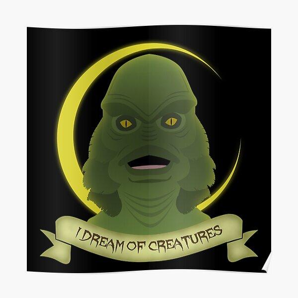 I Dream of Creatures Poster