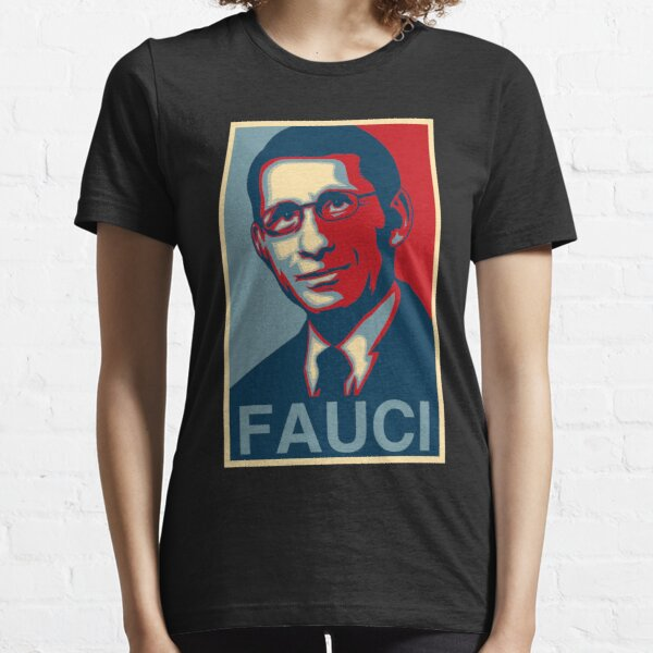 Dr Anthony Stephen Fauci Essential T-Shirt