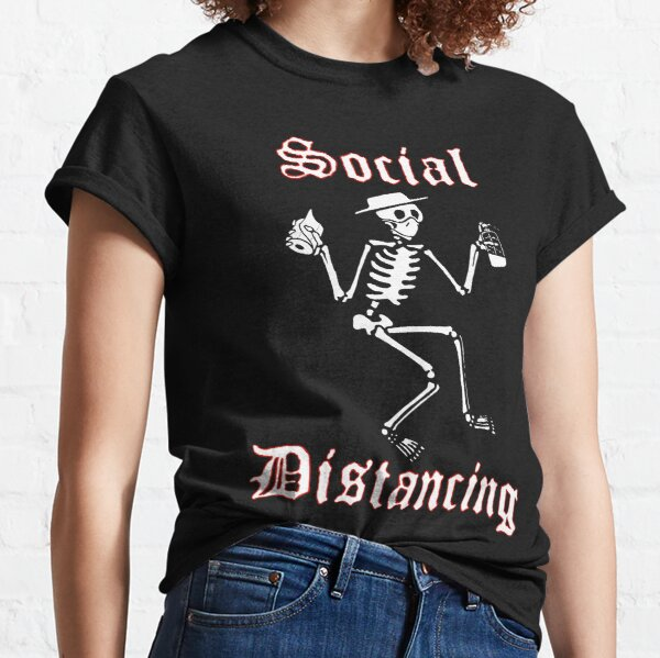 Distanciamiento social Camiseta clásica