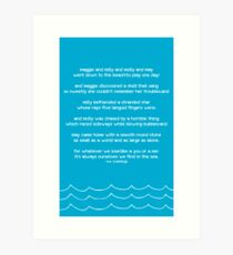 it's always ourselves we find in the sea. Art Print