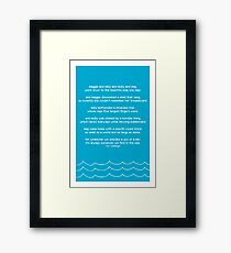it's always ourselves we find in the sea. Framed Print