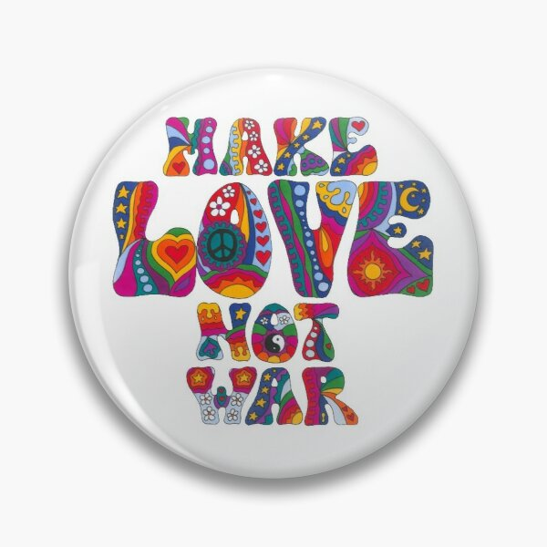 Psychedelic Love Not War Pin