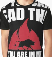 If you can read this you are in my aggro range Graphic T-Shirt