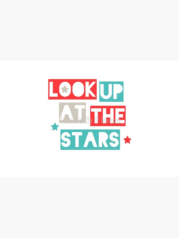 Look Up At The Stars by newmariaph