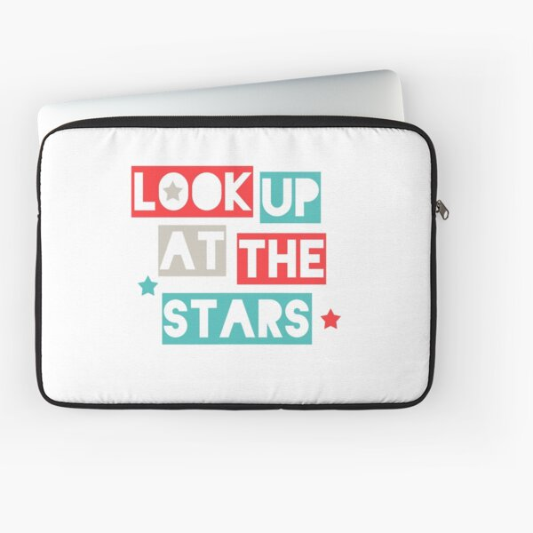 Look Up At The Stars Laptop Sleeve
