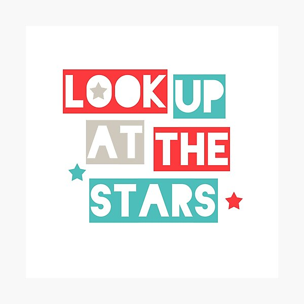 Look Up At The Stars Photographic Print