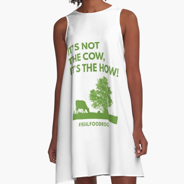 It's Not The Cow, It's The How! A-Line Dress