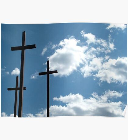 Three Crosses Against the Sky Poster