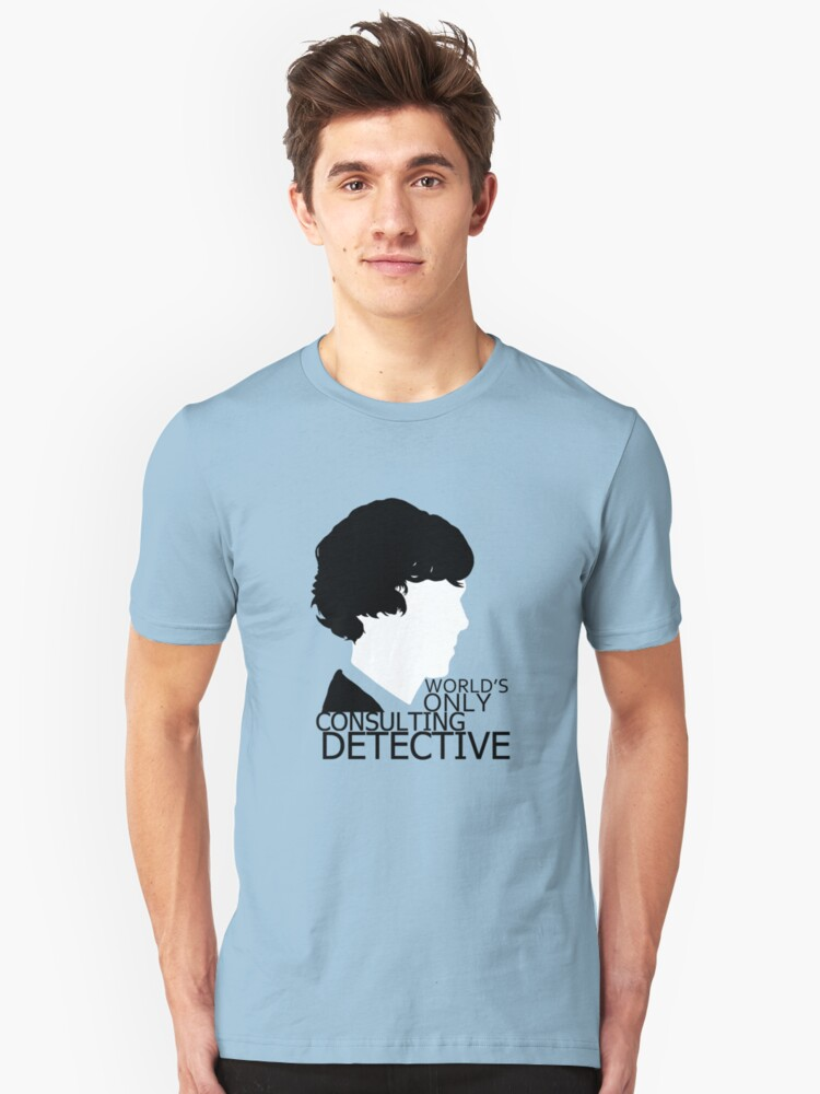 World's Only Consulting Detective V2 (for light coloured tops) Unisex T-Shirt Front