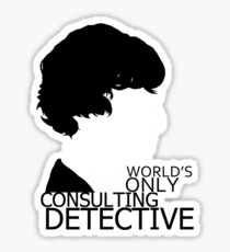 World's Only Consulting Detective V2 (for light coloured tops) Sticker