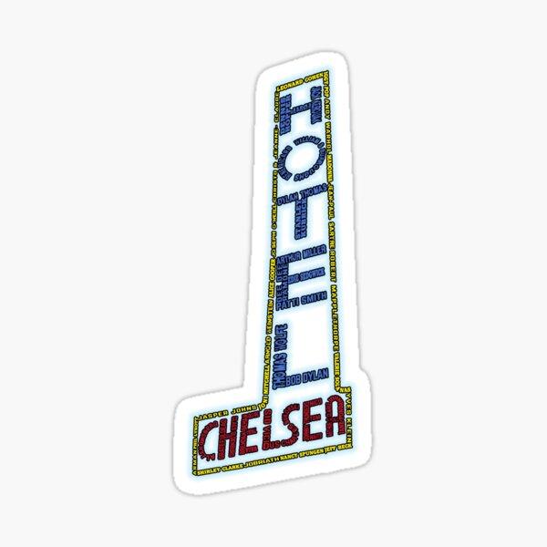 Typographie Hotel Chelsea Legends Sticker