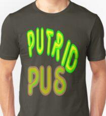 putrid pus T-Shirt