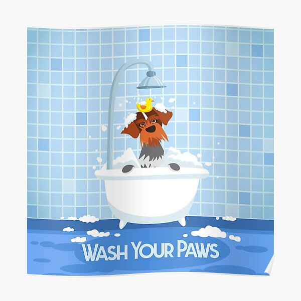 WASH YOUR PAWS Poster