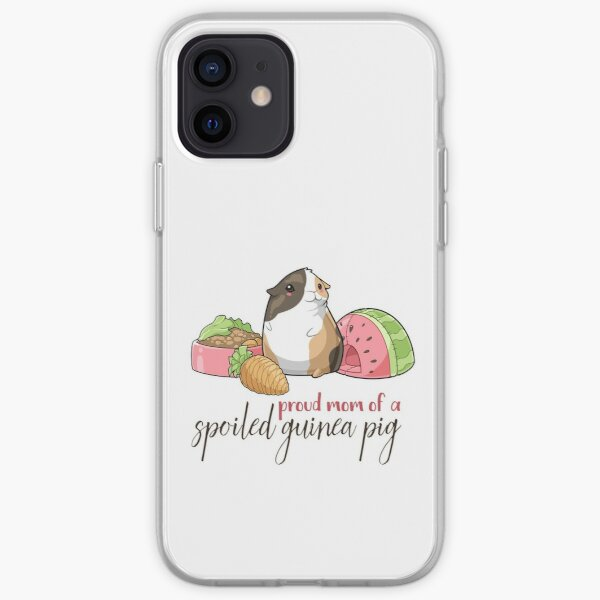 Proud mom of a Spoiled Guinea Pig iPhone Soft Case