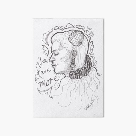You Are More Art Board Print