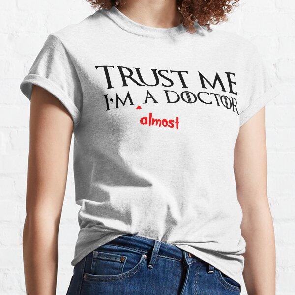 HOSPITAL TRUST ME I/'M A NEUROLOGIST MEDICAL funny t shirts
