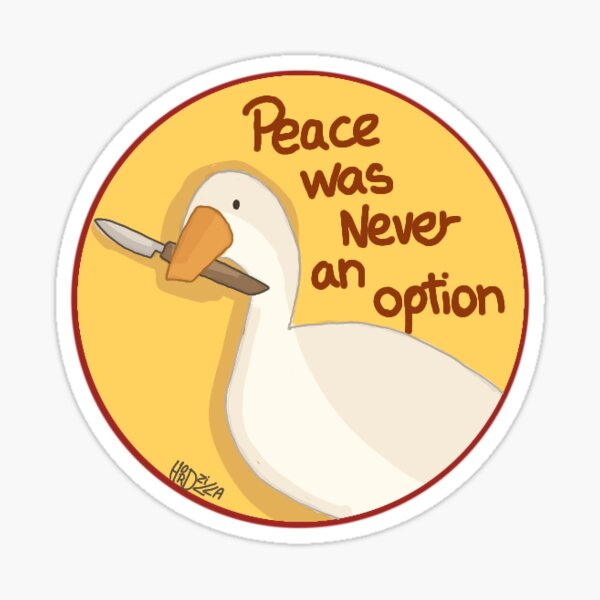 Peace was never an option Sticker