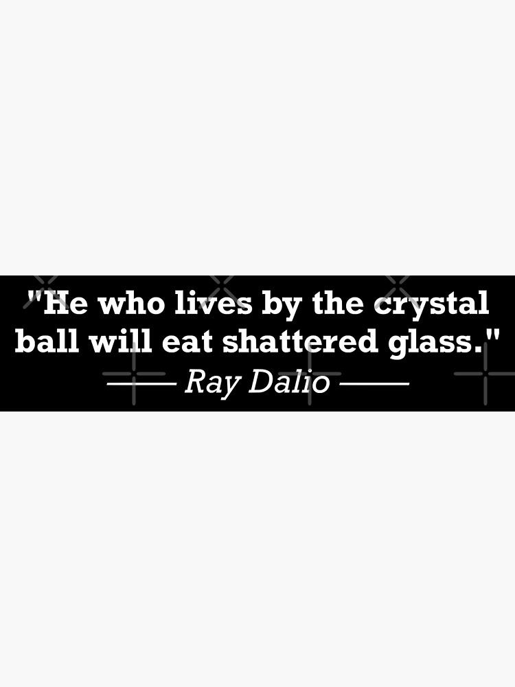 Ray Dalio Quote - Investing Motivation by JackCurtis1991