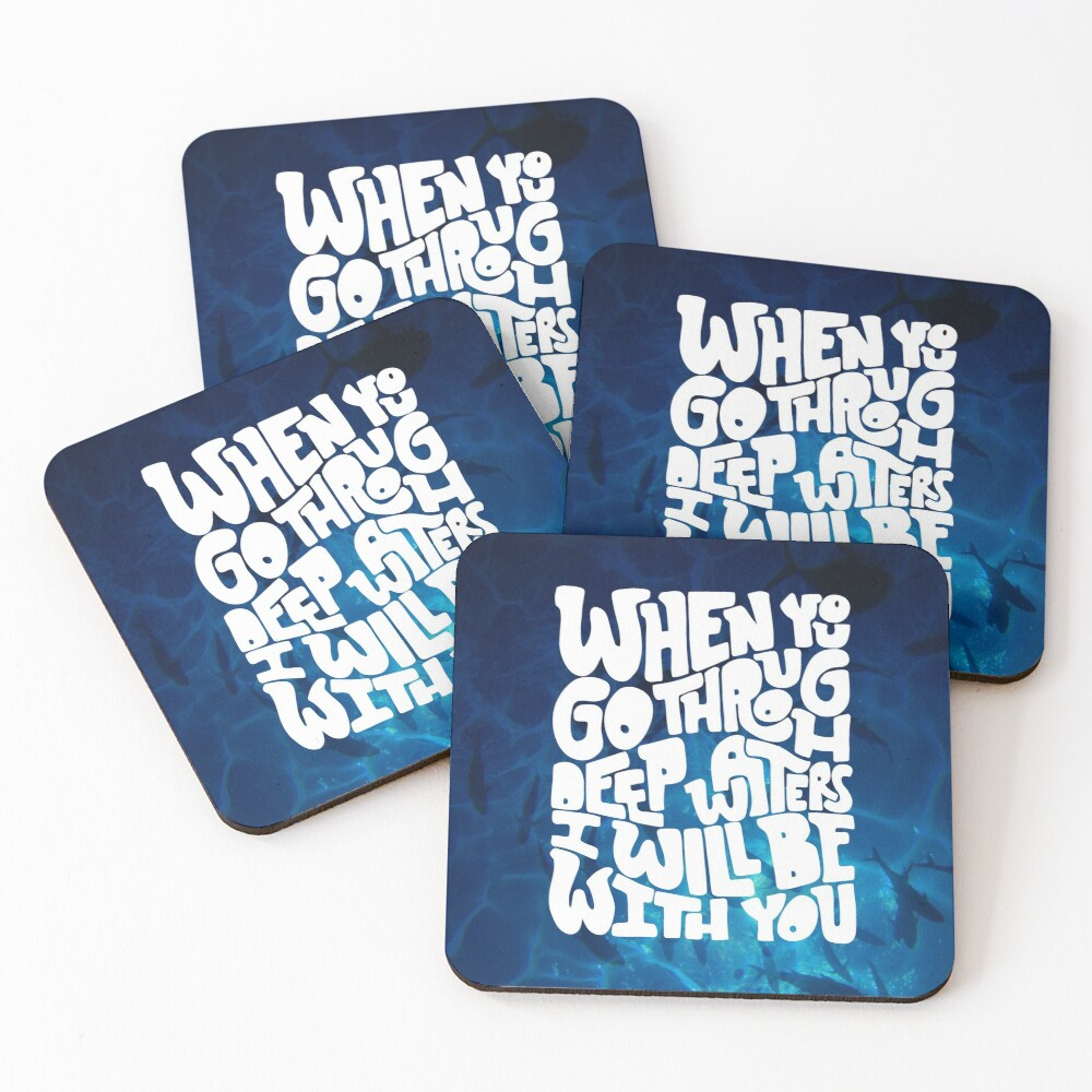 Through deep waters God is with you Coasters (Set of 4)