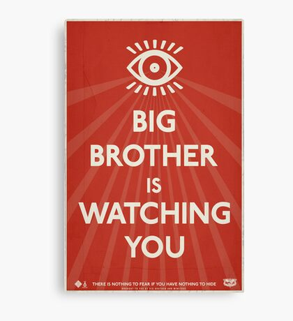 Big Brother Is Watching You Propaganda Canvas Print