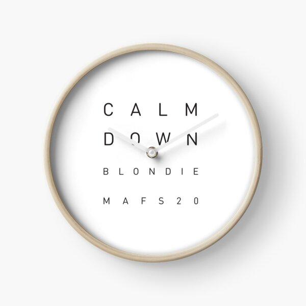 Calm Down Blondie Clock