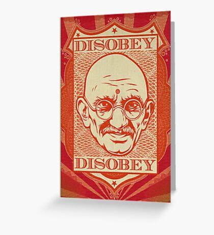 Mahatma Gandhi: Disobey Greeting Card
