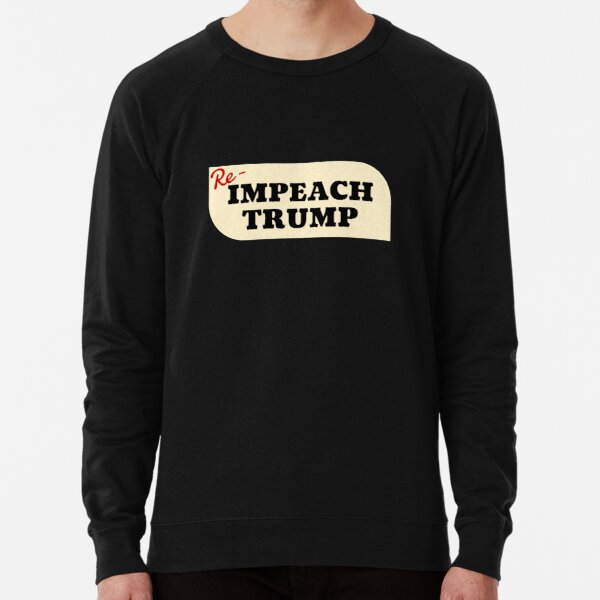 Re-impeach Trump Lightweight Sweatshirt