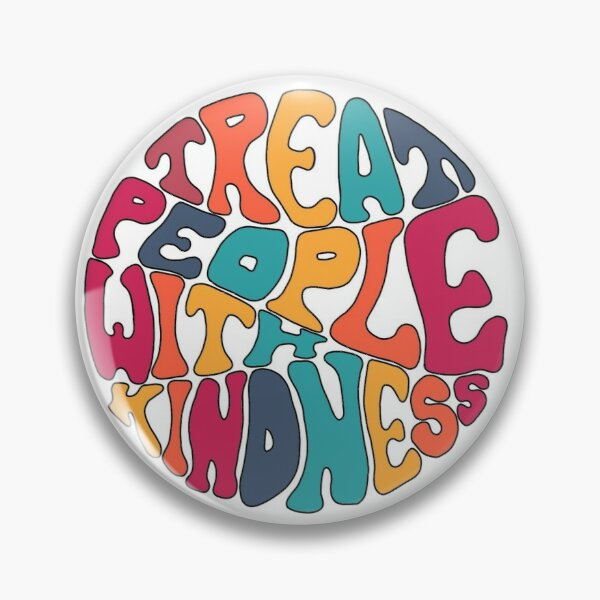 Treat People With Kindness (Rainbow) Pin