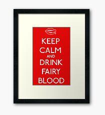 Keep Calm and Drink Fairy Blood Framed Print