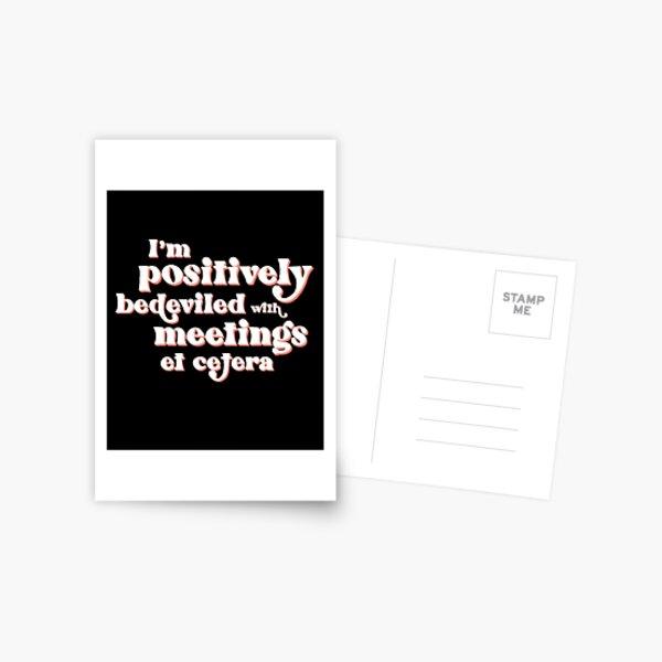 et les gens avec un agenda de réunion chargé :) Carte postale