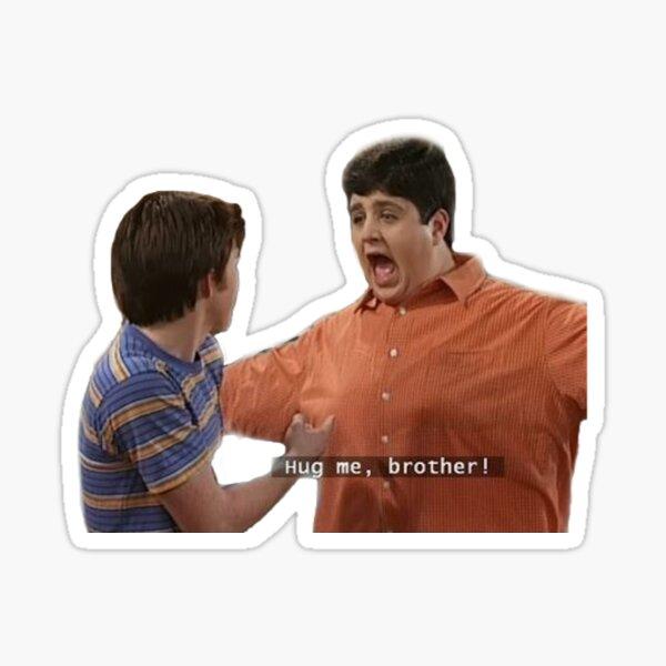 HUG ME BROTHA Aufkleber Sticker