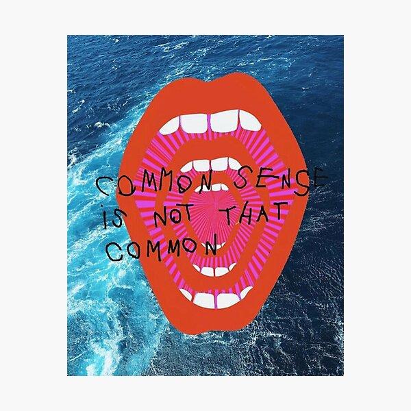 COMMON SENSE Photographic Print