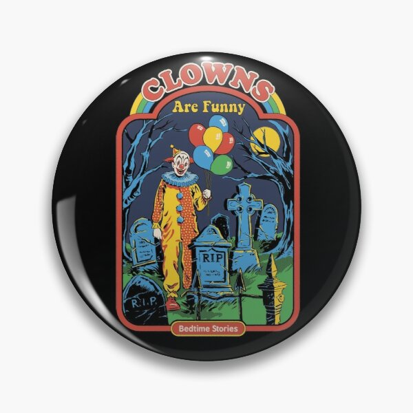 Clowns are Funny Pin