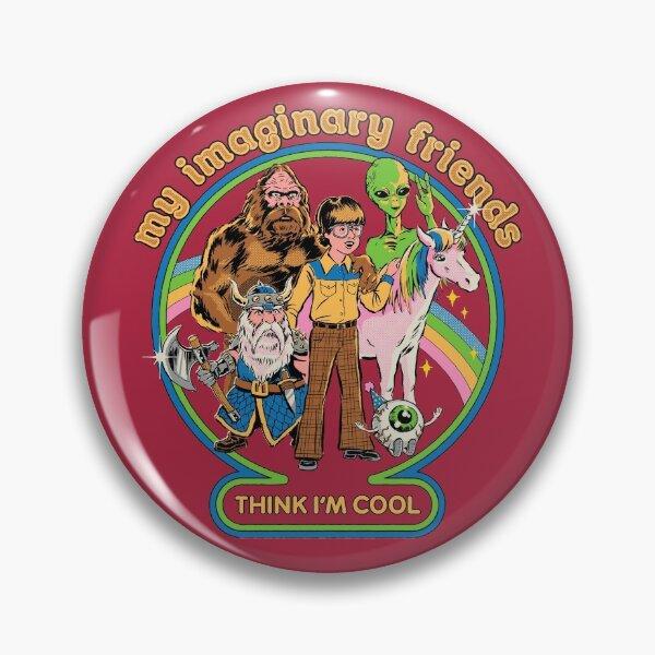 My Imaginary Friends Pin
