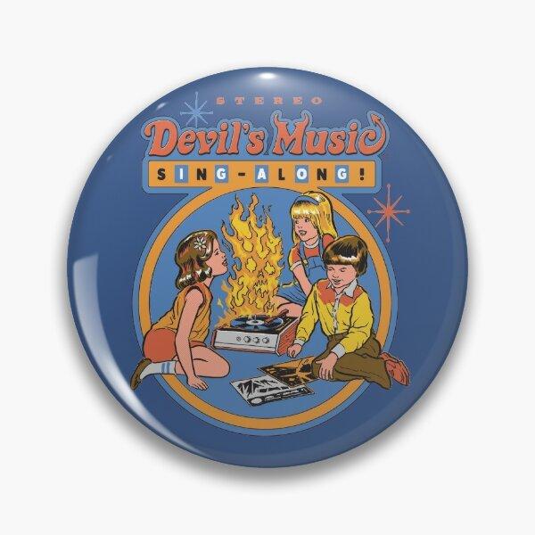 Devil's Music Sing-Along Pin
