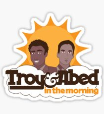 Troy and Abed In The Morning Sticker