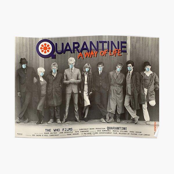 QUARANTINE - A WAY OF LIFE Poster