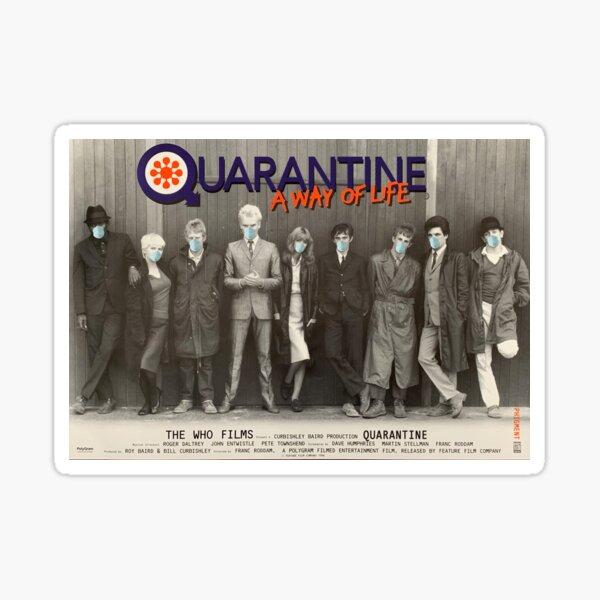 QUARANTINE - A WAY OF LIFE Sticker
