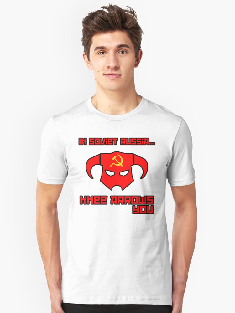 Soviet Knees Have Arrows... Unisex T-Shirt Front